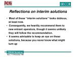 reflections on interim solutions