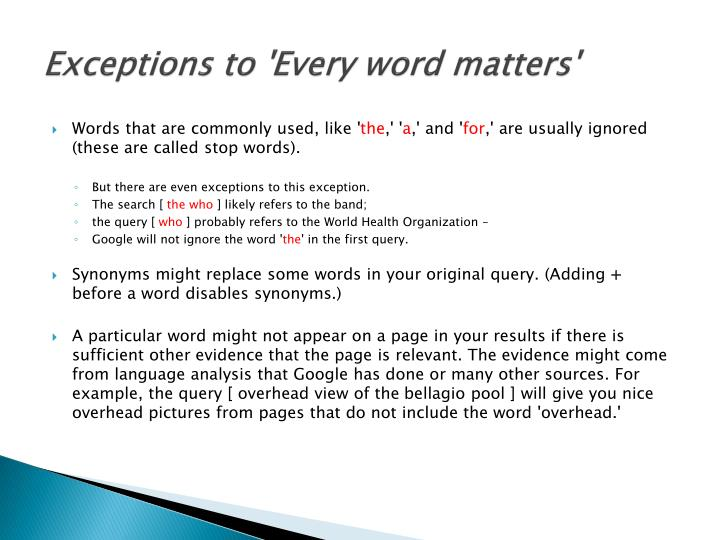 Exceptions to 'Every word matters