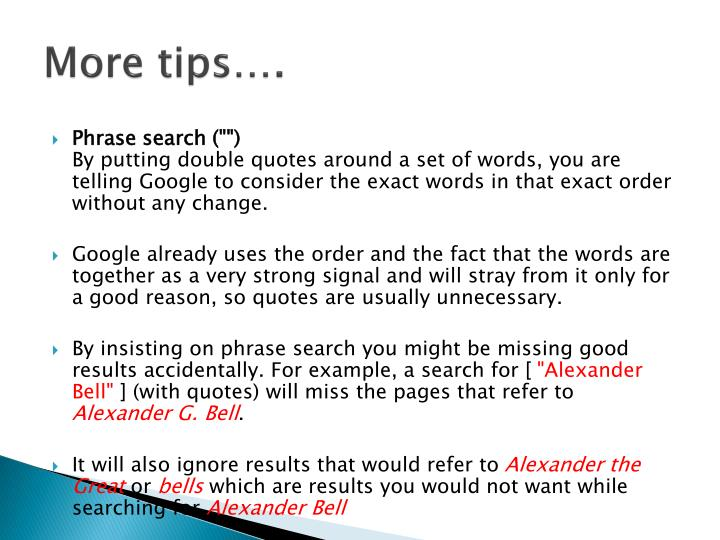 More tips….