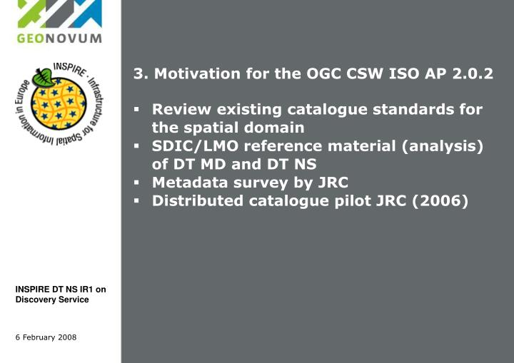 3. Motivation for the OGC CSW ISO AP 2.0.2