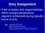 duty assignment