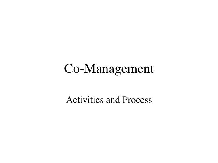 Co management
