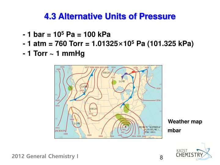 4.3 Alternative Units of Pressure