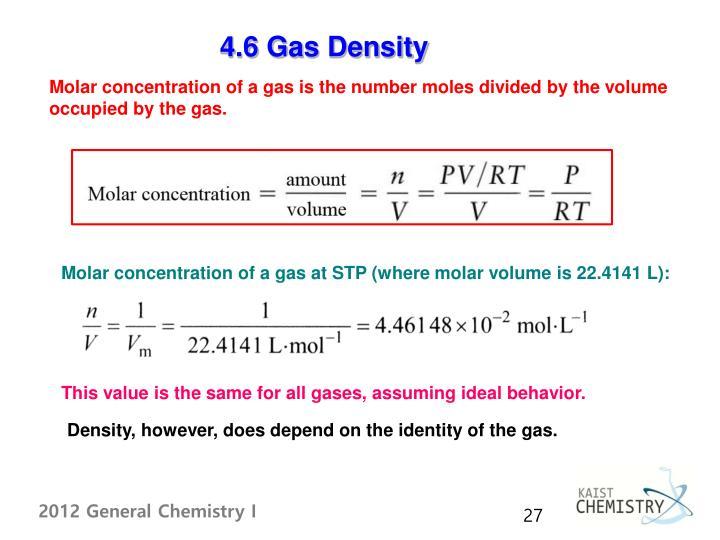 4.6 Gas Density