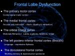 frontal lobe dysfunction