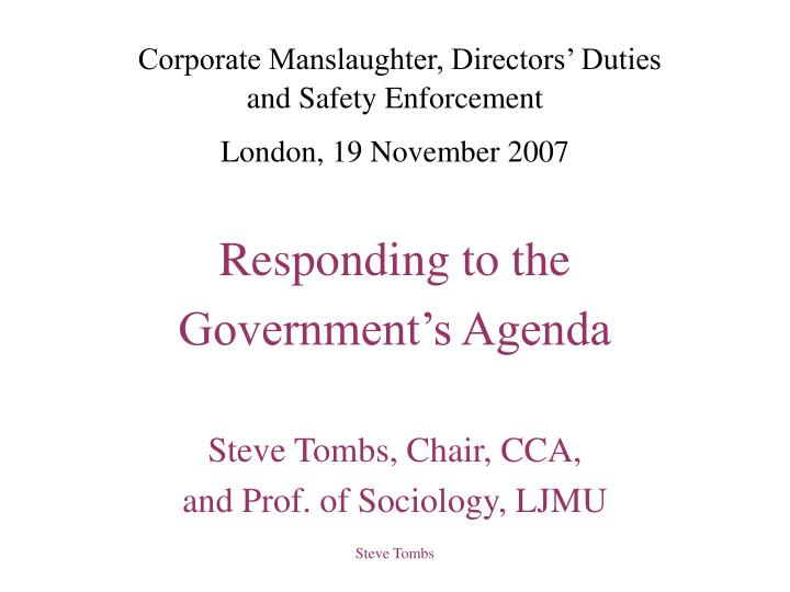Corporate manslaughter directors duties and safety enforcement london 19 november 2007