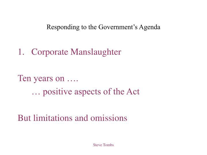 Responding to the government s agenda1