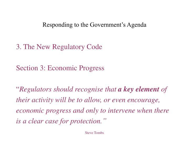 Responding to the Government's Agenda