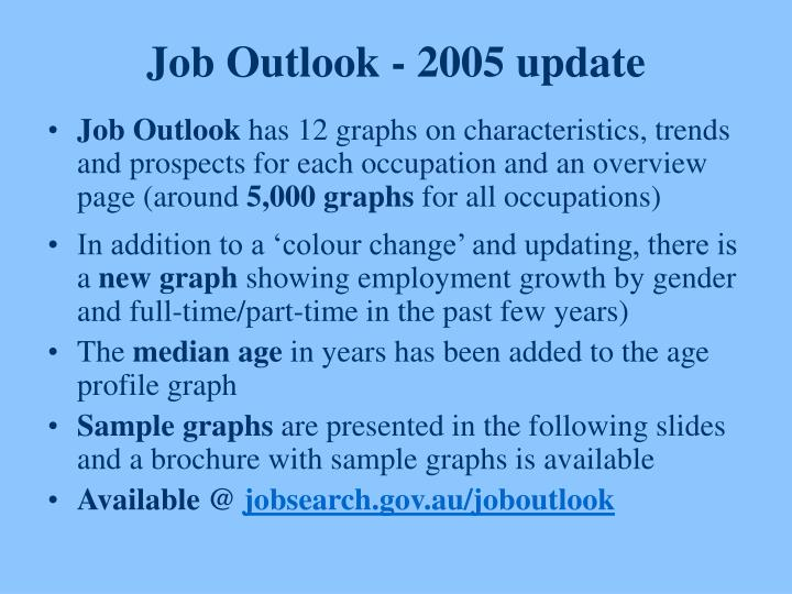 Job Outlook - 2005 update