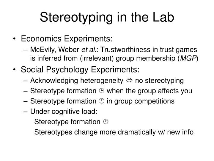 Stereotyping in the Lab