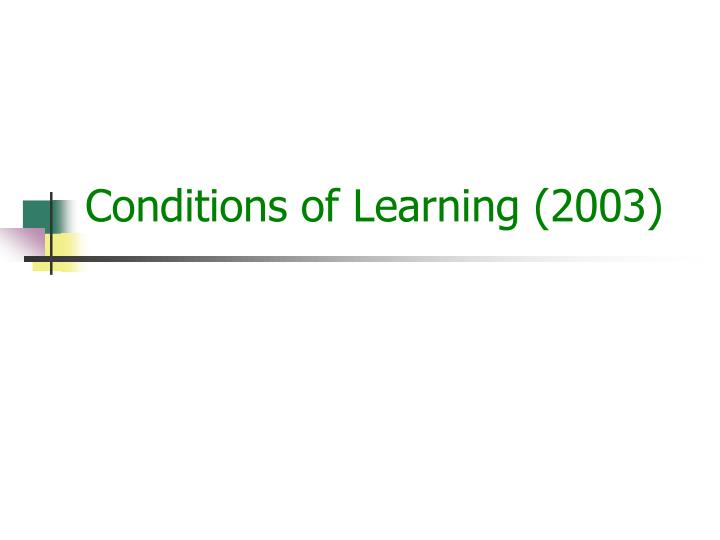 Conditions of Learning (2003)