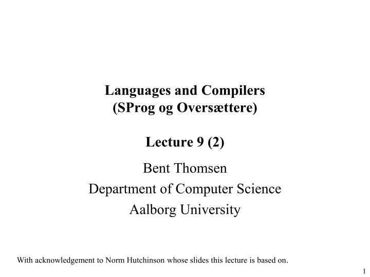 languages and compilers sprog og overs ttere lecture 9 2 n.