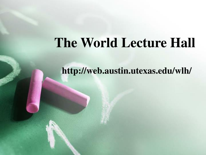 The World Lecture Hall
