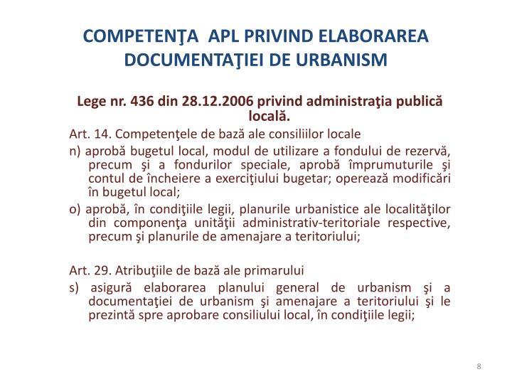 COMPETENŢA  APL PRIVIND ELABORAREA  DOCUMENTAŢIEI DE URBANISM