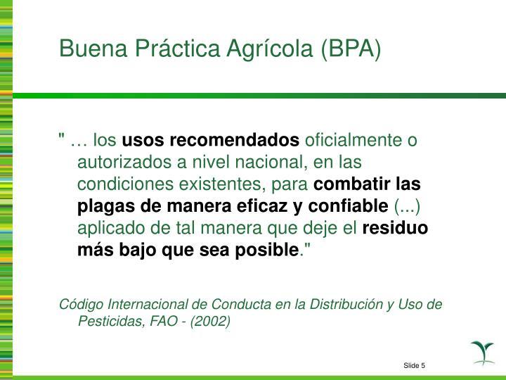 Buena Práctica Agrícola (BPA)