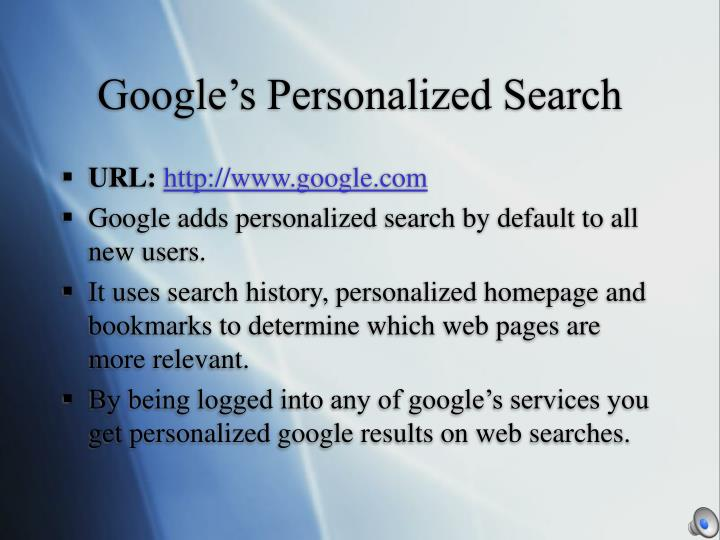 Google's Personalized Search