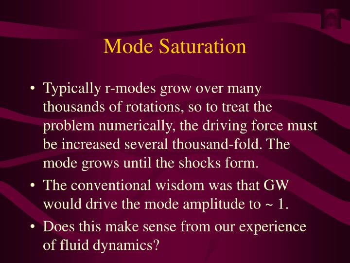Mode Saturation