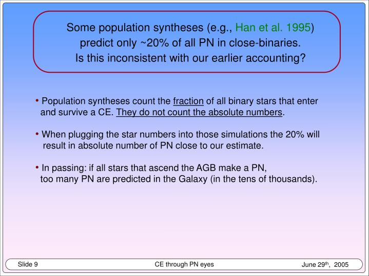 Some population syntheses (e.g.,