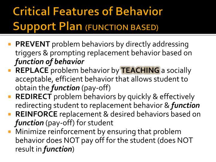 Critical Features of Behavior