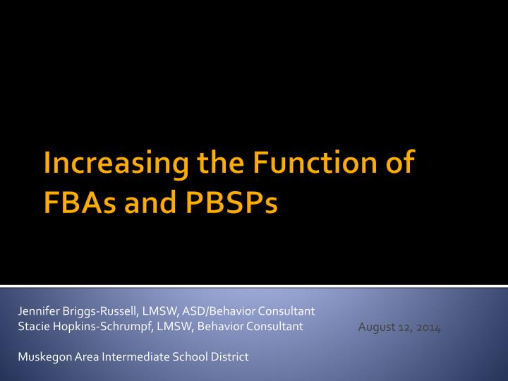 Increasing the function of fbas and pbsps