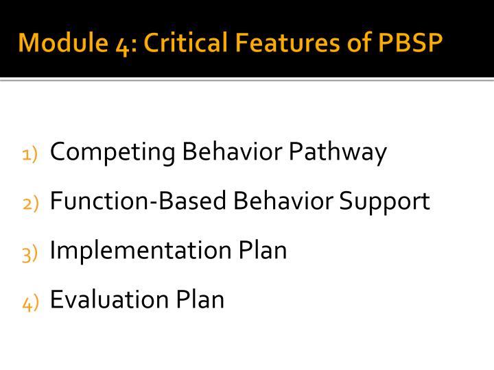 Module 4: Critical Features of PBSP