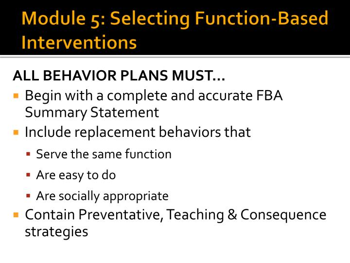 Module 5: Selecting Function-Based Interventions