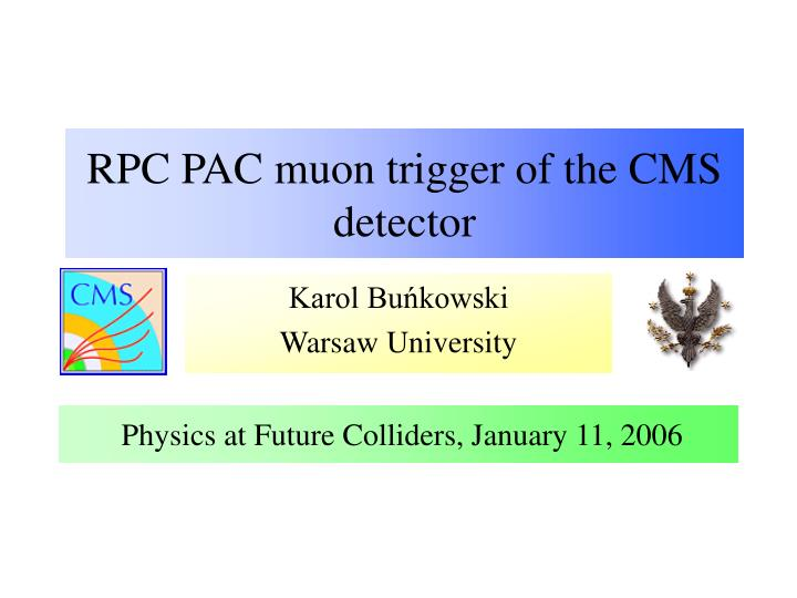 rpc pac muon trigger of the cms detector n.