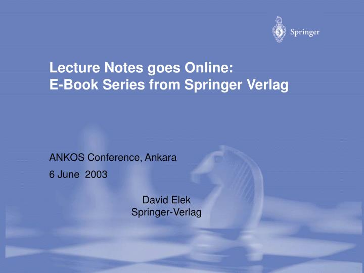 lecture notes goes online e book series from springer verlag n.
