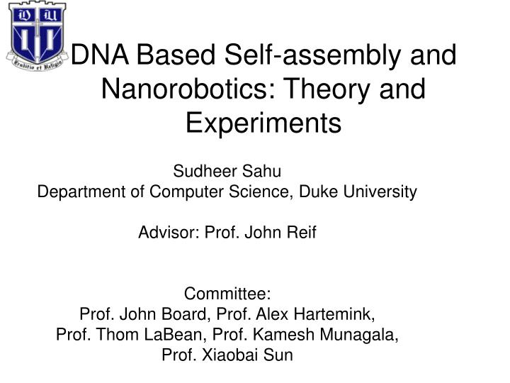 dna based self assembly and nanorobotics theory and experiments n.