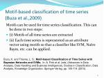 motif based classification of time series buza et al 2009