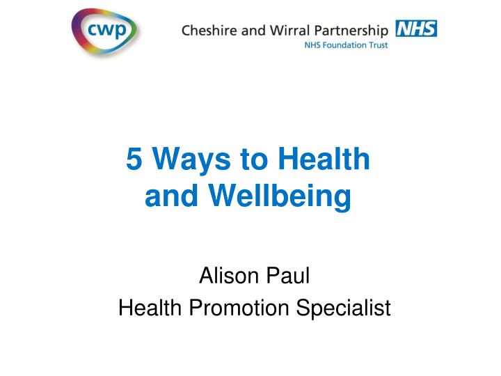5 ways to health and wellbeing n.