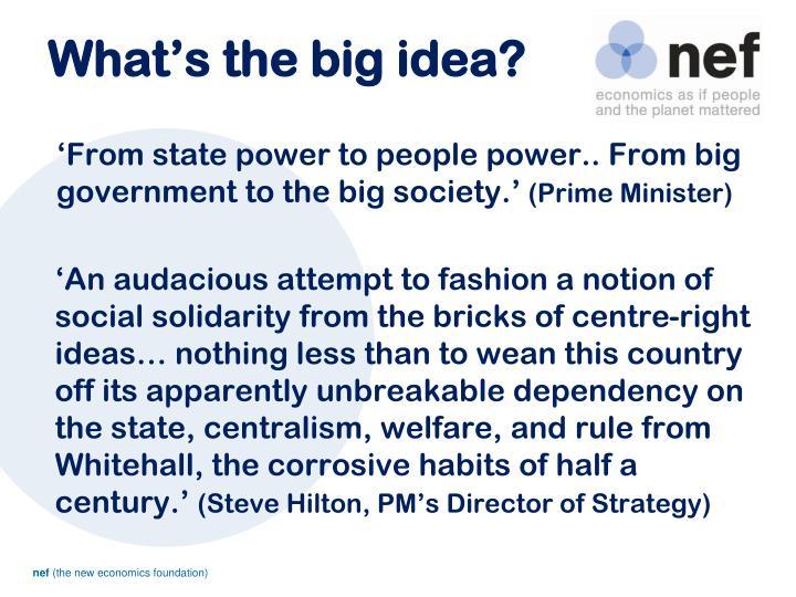 What s the big idea