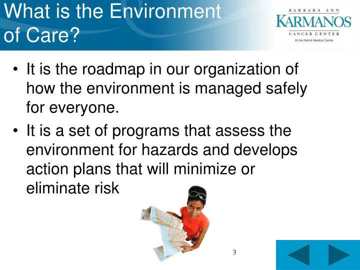 What is the environment of care
