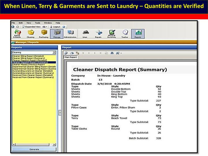 When Linen, Terry & Garments are Sent to Laundry – Quantities are Verified