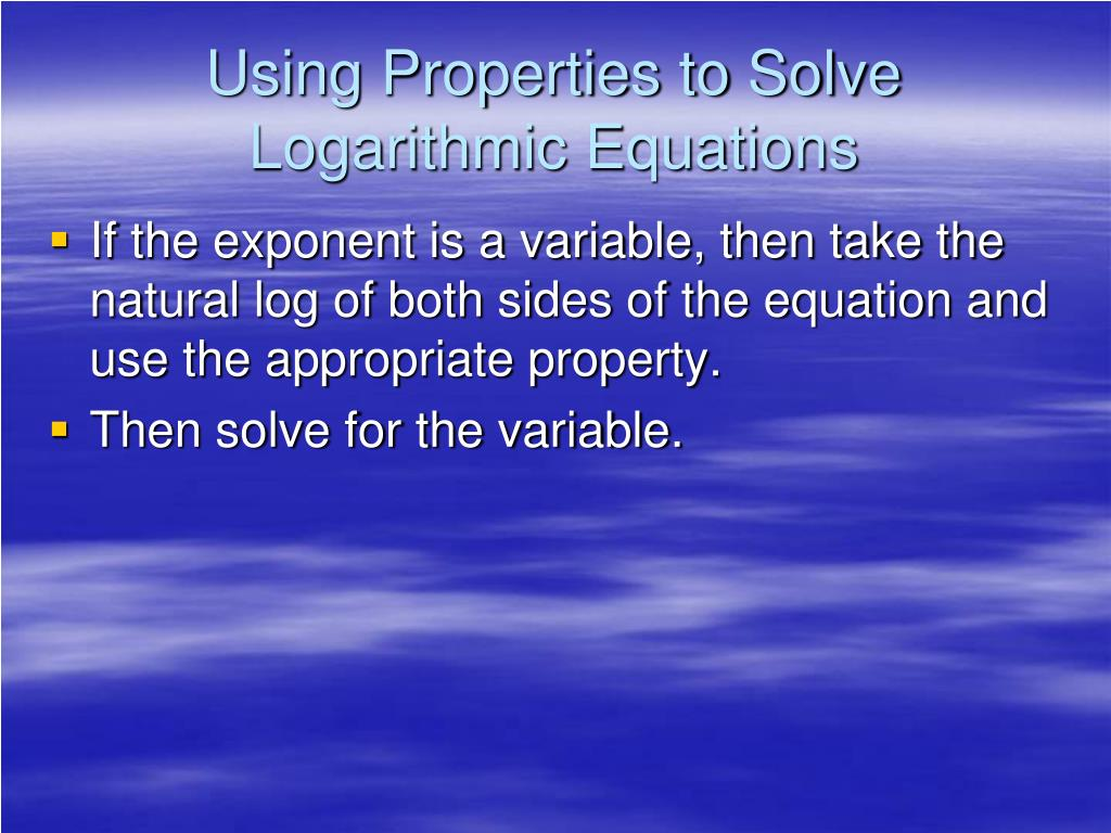 PPT - Solving Exponential and Logarithmic Equations ...