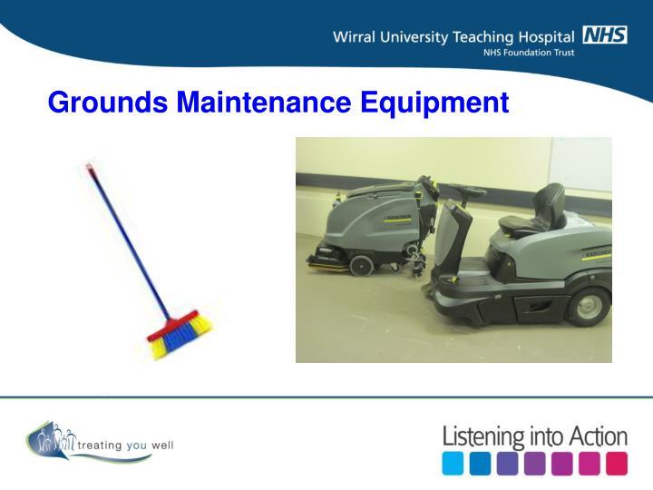 Grounds Maintenance Equipment