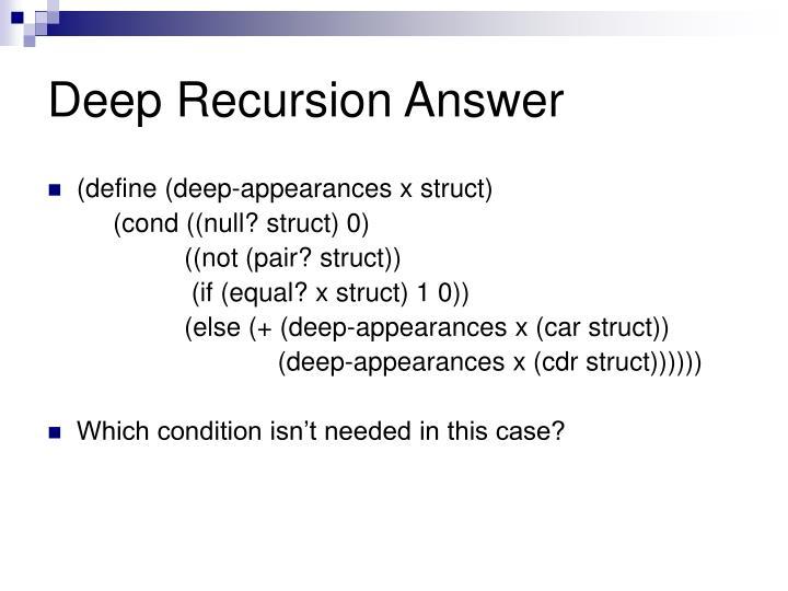 Deep Recursion Answer