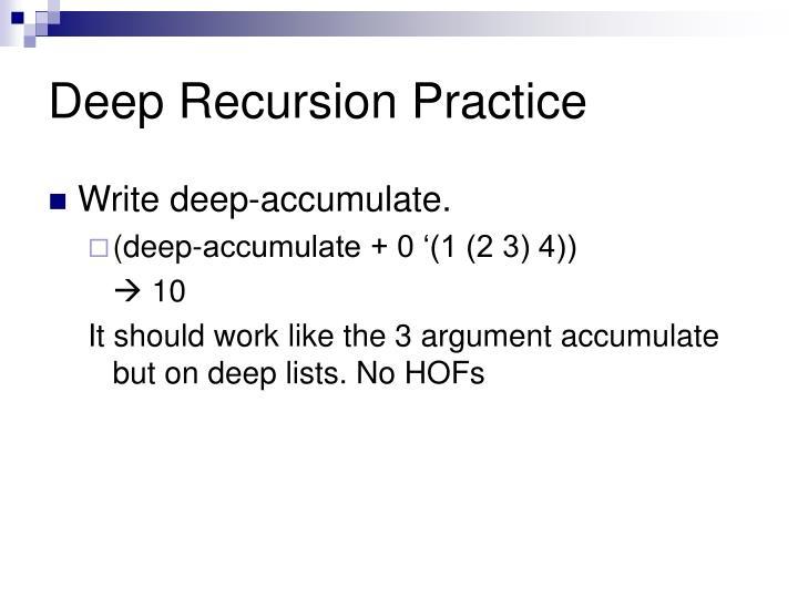 Deep Recursion Practice