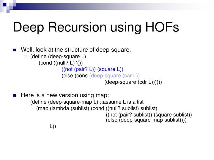 Deep Recursion using HOFs