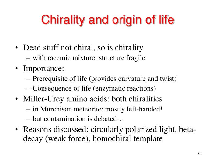 Chirality and origin of life
