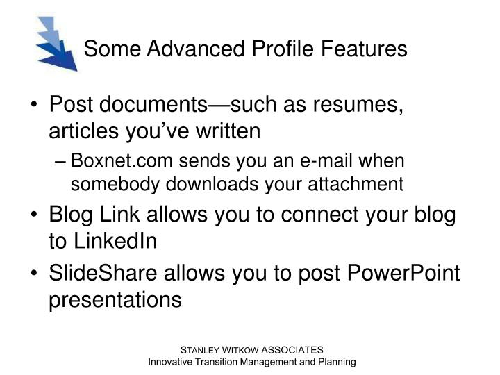 Some Advanced Profile Features