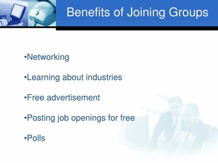 Benefits of Joining Groups