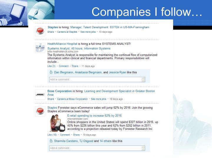Companies I follow…