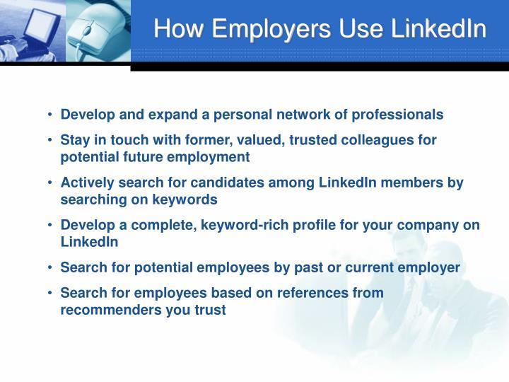 How Employers Use LinkedIn
