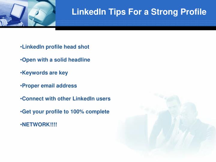 LinkedIn Tips For a Strong Profile