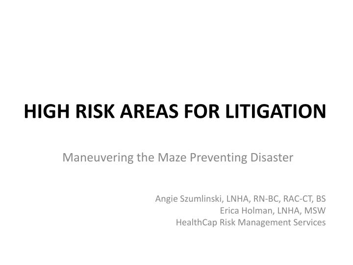 high risk areas for litigation n.