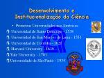 desenvolvimento e institucionaliza o da ci ncia4