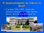 o desenvolvimento da ci ncia no brasil1