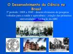 o desenvolvimento da ci ncia no brasil2