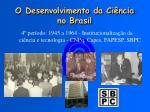 o desenvolvimento da ci ncia no brasil3